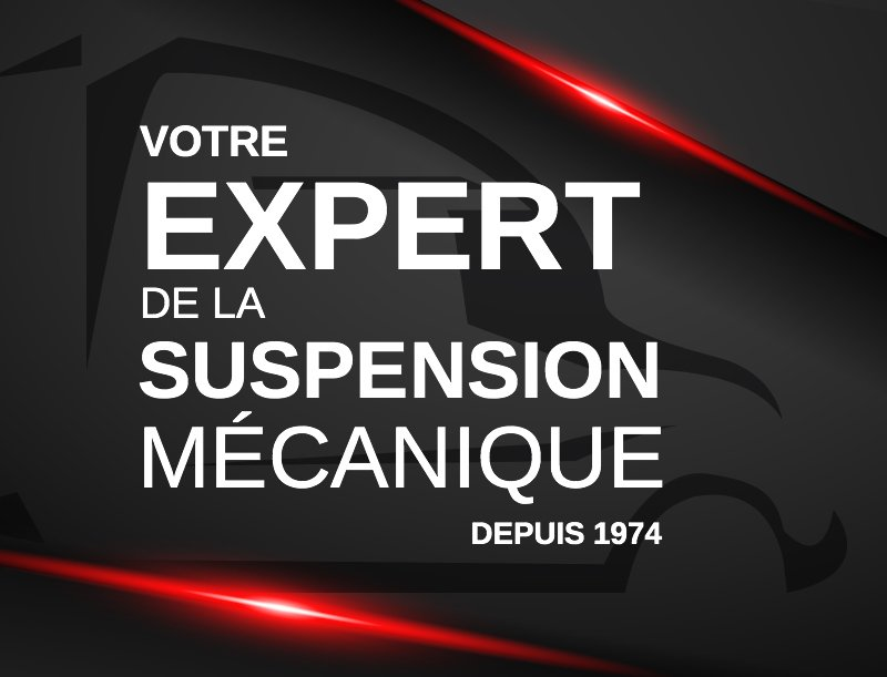 Your mechanical suspension expert since 1974